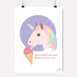 Unicorn-enhjorning-ponny-hest-jubel-jubelshop-is-jeg-slikket-paa-den-saa-da-er-den-min-barnerom-plakat